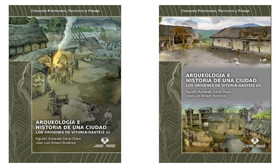 """Portadas del libro """"Arqueología e Historia de una ciudad. Los orígenes de Vitoria-Gasteiz"""""""