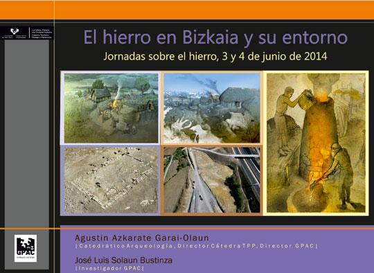 Presentación de la conferencia Metalurgia del hierro durante el altomedievo