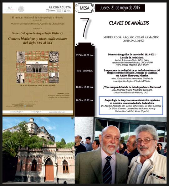 Imagen inferior izquierda: sede del congreso en el Castillo de Chapultepec en Ciudad de México. Imagen inferior derecha: a derecha, el Dr. Daniel Schavelzón y a su lado, el reconocido arqueólogo mexicano Eduardo Matos Moctezuma